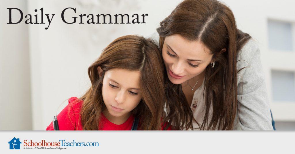 Daily Grammar from SchoolhouseTeachers.com