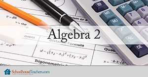 Algebra 2 Homeschool Math