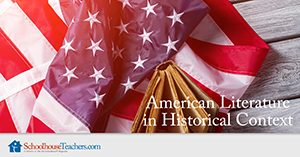 Homeschool Language Arts American Literature in Historical Context