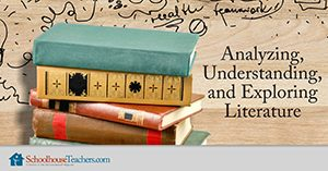 Homeschool Language Arts Analyzing, Understanding and Exploring Literature