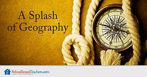 A Splash of Geography Homeschool
