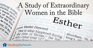 women in the Bible for homeschool