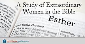 women in the Bible for homeschool