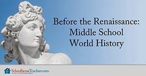 Renaissance middle school homeschool history