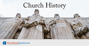 Homeschool History Church History