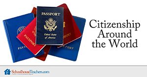 Citizenship Around the World Homeschool Social Studies