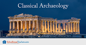 Homeschool History Classical Archaeology