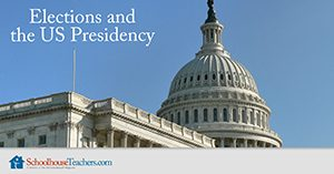 Elections and the US Presidency Homeschool Social Studies