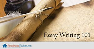 Homeschool Language Arts Essay Writing 101