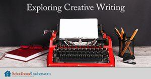 Homeschool Language Arts Exploring Creative Writing