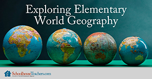 elementary world geography homeschool