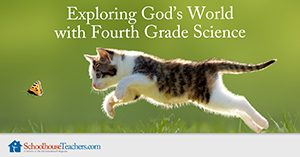 Exploring God's World with Fourth Grade Homeschool Science