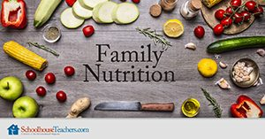 Family Nutrition Homeschool Health and Fitness