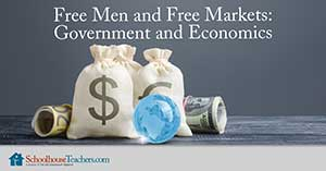 free men and free markets government and economics