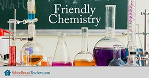 Friendly Chemistry Homeschool Science