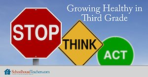 Growing Healthy in Third Grade Homeschool Health and Fitness