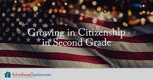 Growing in Citizenship in Second Grade Homeschool Social Studies