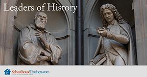 Homeschool History Leaders of History