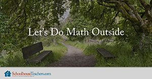 Let's Do Math Outside Homeschool