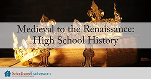 Renaissance high school history homeschool