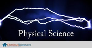 Physical Science Homeschool Course
