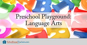 Homeschool Language Arts Preschool Playground
