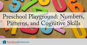 Preschool Playground: Numbers, Patterns, and Cognitive Skills Homeschool Math