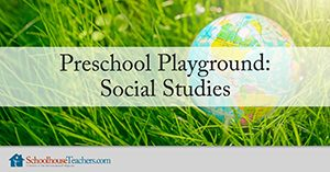 Preschool Playground Social Studies