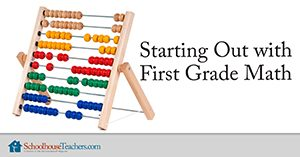 Starting Out with First Grade Math Homeschool