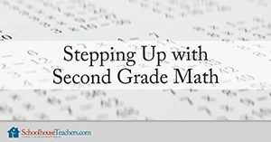 Stepping Up with Second Grade Math Homeschool