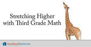 Stretching Higher with Third Grade Math Homeschool
