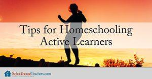homeschooling active learners