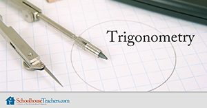 Trigonometry Homeschool Math