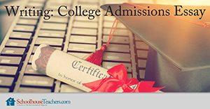 Homeschool Language Arts Writing College Admission Essay