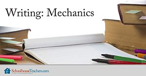Homeschool Language Arts Writing Mechanics